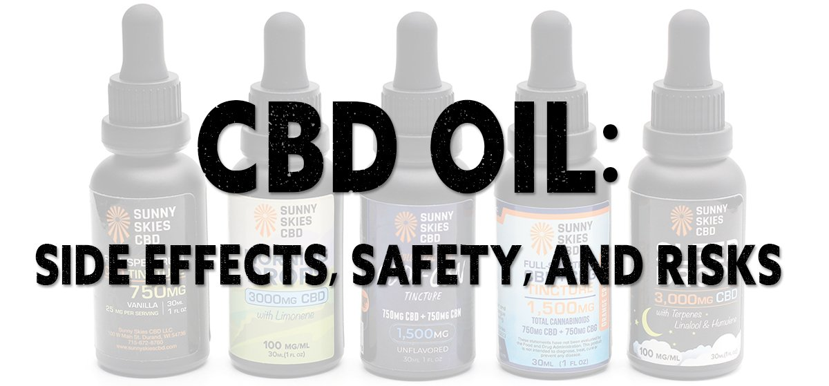 CBD Side Effects Risks Safety