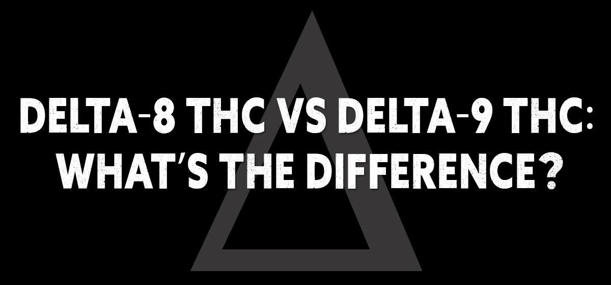 delta8 vs delta9 thc