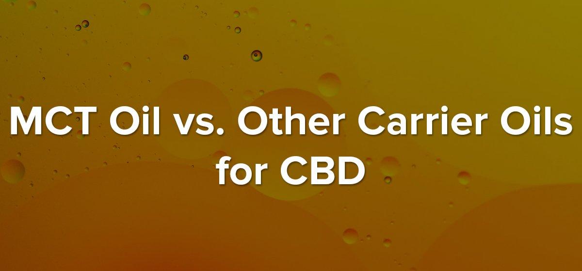 MCT Carrier Oil For CBD Blog Header