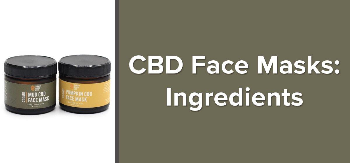 CBD Face Masks Ingredients