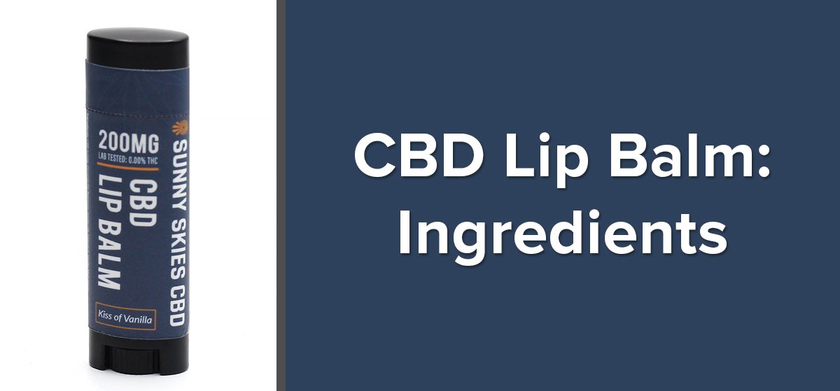 CBD Lip Balm Ingredients